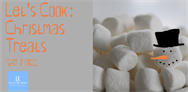 Lets Cook: Christmas Treats